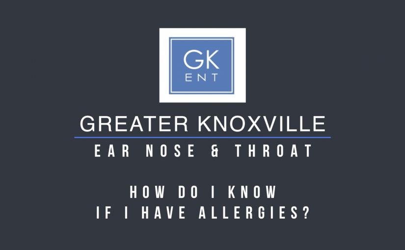 How Do I Know if I Have Allergies?